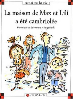 """Afficher """"Max et Lili La maison de Max et Lili a été cambriolée"""""""