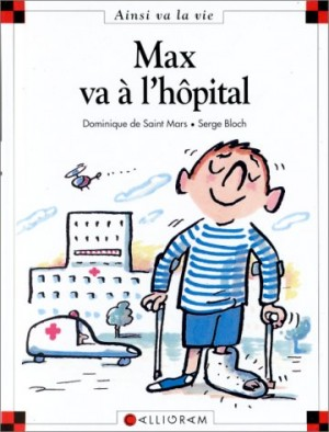 """Afficher """"Max et Lili n° 10 Max va à l'hôpital"""""""