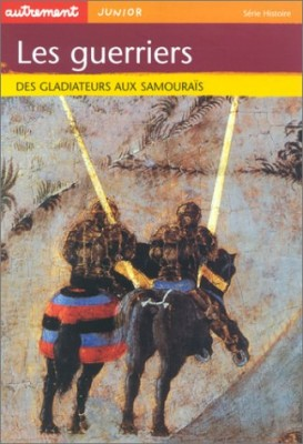 """Afficher """"Les guerriers"""""""