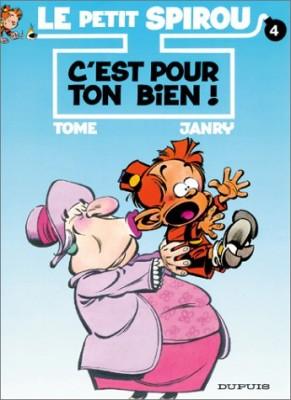 """Afficher """"Le Petit Spirou n° 4C'est pour ton bien !"""""""