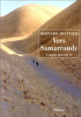 "Afficher ""Longue marche n° 2 Vers Samarcande, T. 02"""