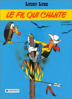 "Afficher ""Lucky Luke n° 45  Le Fil qui chante"""