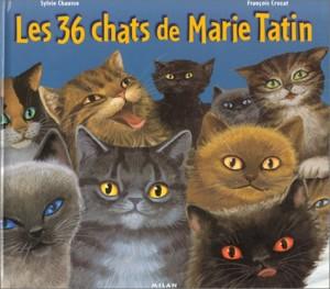 """Afficher """"Les 36 chats de Marie Tatin"""""""