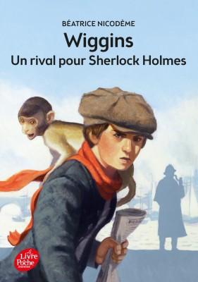 """Afficher """"Le Livre de poche. Jeunesse. Policier Wiggins, un rival pour Sherlock Holmes"""""""