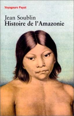 """Afficher """"Histoire de l'Amazonie"""""""