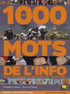 """Afficher """"Les 1 000 mots de l'info"""""""