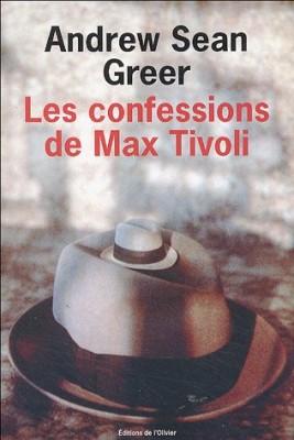"""Afficher """"Les confessions de Max Tivoli"""""""