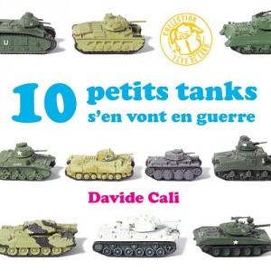 """Afficher """"10 petits tanks s'en vont en guerre"""""""
