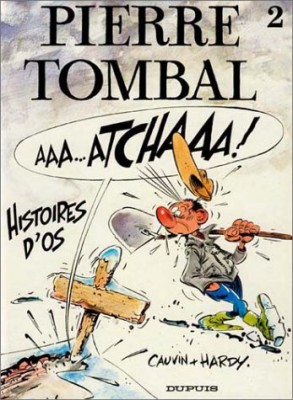 "Afficher ""Pierre Tombal n° 2 Histoires d'os"""