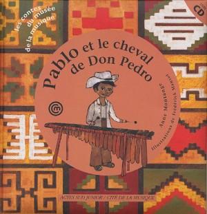 """Afficher """"Pablo et le cheval de Don Pedro"""""""