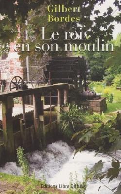 """Afficher """"Le roi en son moulin"""""""