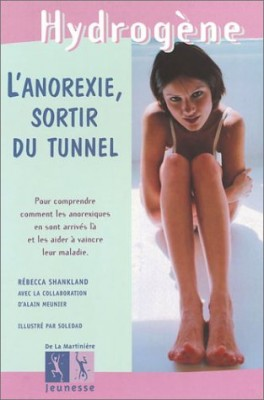 "Afficher ""L'anorexie, sortir du tunnel"""