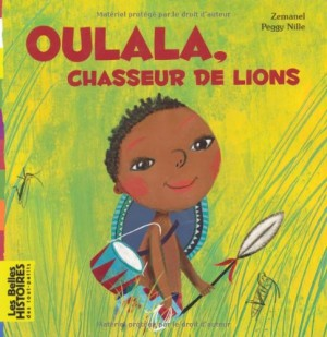 """Afficher """"Oulala, chasseur de lions"""""""
