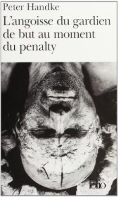 """Afficher """"L'angoisse du gardien de but au moment du penalty"""""""