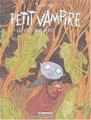 """Afficher """"Petit Vampire. n° 6 Petit Vampire et les Pères Noël verts"""""""