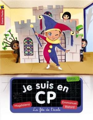 """Afficher """"Je suis en CP n° 6 La fête de l'école"""""""