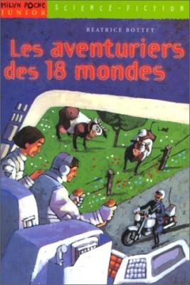 """Afficher """"Les aventuriers des 18 mondes"""""""