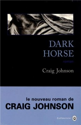 vignette de 'Dark horse (Craig Johnson)'