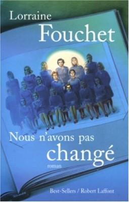 """Afficher """"Nous n'avons pas changé"""""""