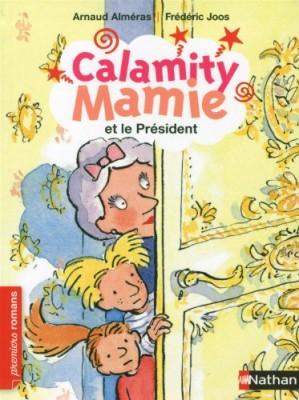 """Afficher """"Calamity Mamie et le Président"""""""