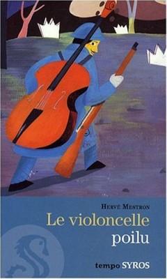 """Afficher """"Le violoncelle poilu"""""""