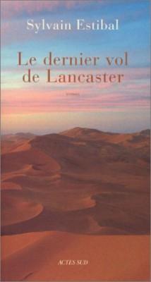 """Afficher """"Le dernier vol de Lancaster"""""""