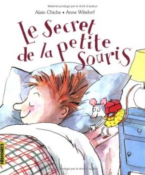 vignette de 'Le Secret de la petite souris (Alain Chiche)'