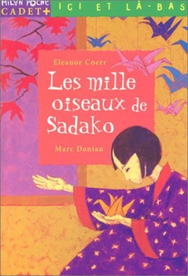 """Afficher """"Les Mille oiseaux de Sadako"""""""
