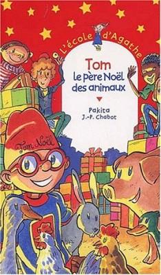 """Afficher """"L'Ecole d'Agathe n° 24 Tom, le Père Noël des animaux"""""""