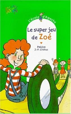 """Afficher """"L'école d'Agathe n° 10 Le super jeu de Zoé"""""""