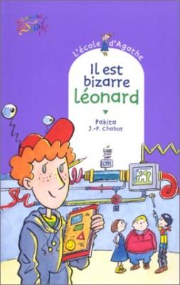 """Afficher """"L'Ecole d'Agathe n° 4 Il est bizarre, Léonard"""""""