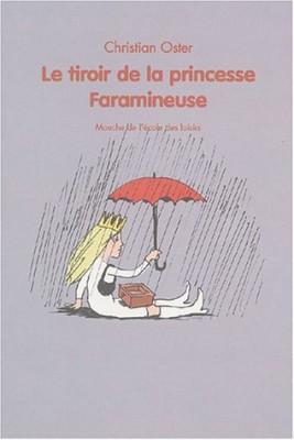 "Afficher ""Le Tiroir de la princesse Faramineuse"""