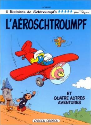 """Afficher """"Les Schtroumpfs n° 14 L'Aéroschtroumpf"""""""