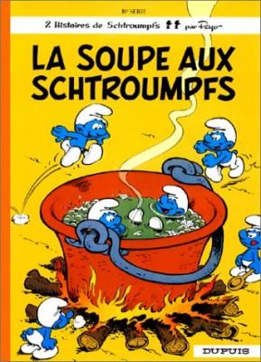 """Afficher """"Les Schtroumpfs . n° 10 La Soupe aux Schtroumpfs..."""""""