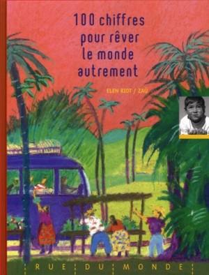 """Afficher """"100 chiffres pour rêver le monde autrement"""""""