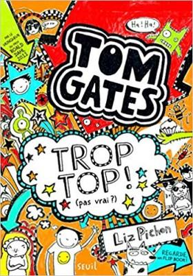 vignette de 'Tom Gates n° 1<br /> Tom Gates, c'est moi ! (Liz Pichon)'