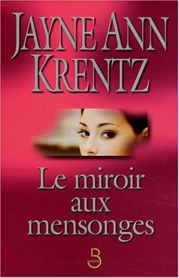 """Afficher """"Le miroir aux mensonges"""""""