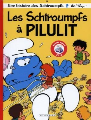 """Afficher """"Les Schtroumpfs n° 31 Les Schtroumpfs à Pilulit"""""""