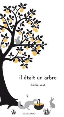 vignette de 'Il était un arbre (Emilie Vast)'