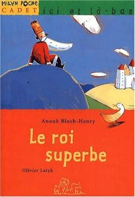 """Afficher """"Le roi superbe"""""""