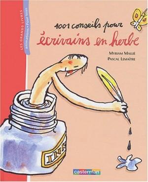 vignette de '1.001 conseils pour écrivains en herbe (Myriam Mallié)'