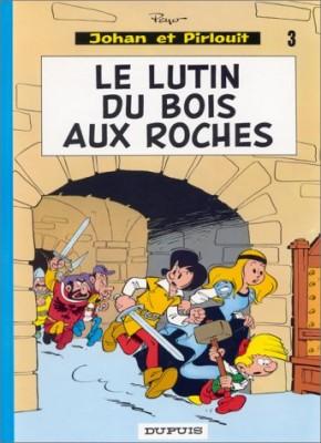 """Afficher """"Johan et Pirlouit n° 3 Le Lutin du Bois aux Roches"""""""
