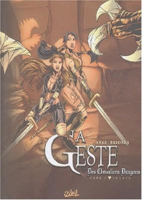 """Afficher """"Geste des Chevaliers Dragons (La) n° 2La geste des chevaliers dragons n° 2Akanah"""""""