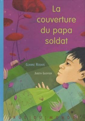 """Afficher """"couverture du papa soldat (La)"""""""