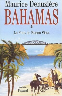 """Afficher """"Bahamas n° 1 Le Pont de Buena Vista"""""""