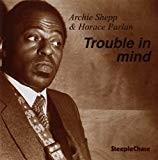 vignette de 'Trouble in mind (Archie Shepp)'