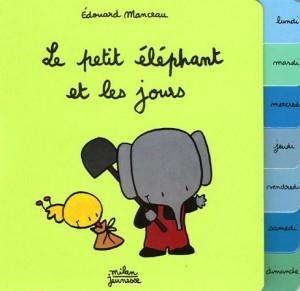 """Afficher """"Le Petit éléphant et les jours"""""""