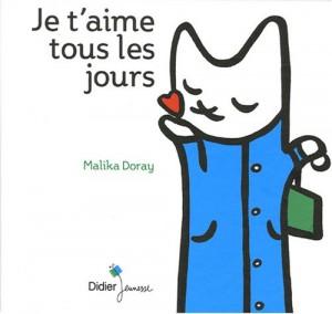 vignette de 'Je t'aime tous les jours (Doray, Malika)'