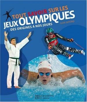 """Afficher """"Tout savoir sur les Jeux olympiques"""""""