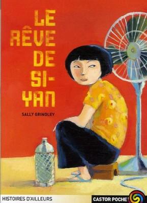 """Afficher """"Le rêve de Si-Yan"""""""